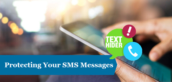 5 Top Message Locker Apps to Hide Text Messages on Android