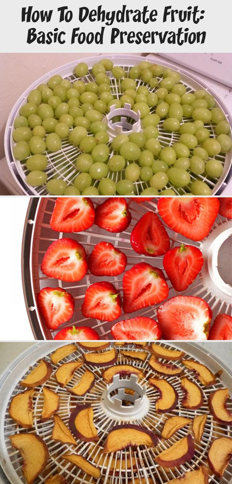 How To Dehydrate Fruit Basic Food Preservation Food