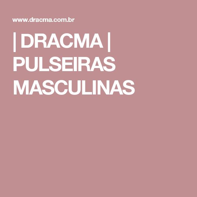 | DRACMA | PULSEIRAS MASCULINAS