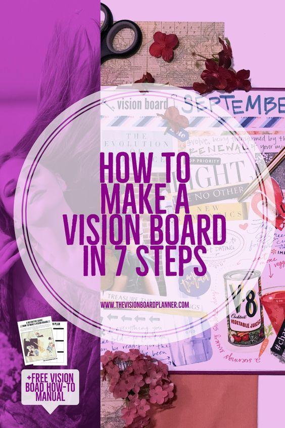 Make An Amazing Vision Board In 7 Steps Vision Board Diy Vision