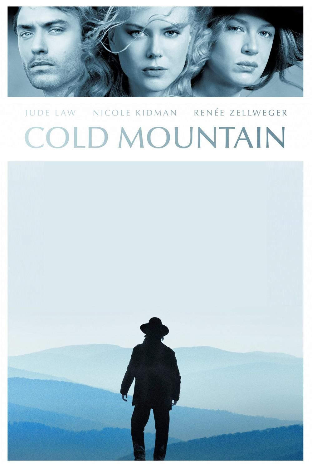 Cold Mountain Cold Mountain Streaming Movies Free Good Movies