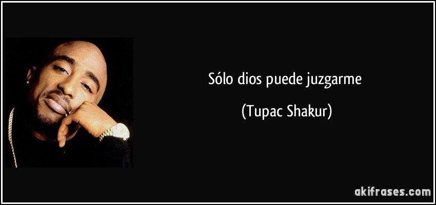Sólo Dios Puede Juzgarme Tupac Shakur Tupac Shakur 2pac
