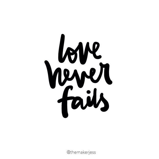 Love never fails. ❤️