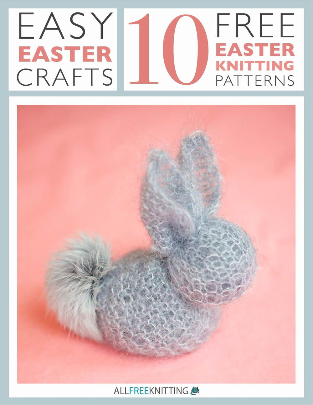 Easy Easter Crafts: 10 Free Easter Knitting Patterns | knitting ...