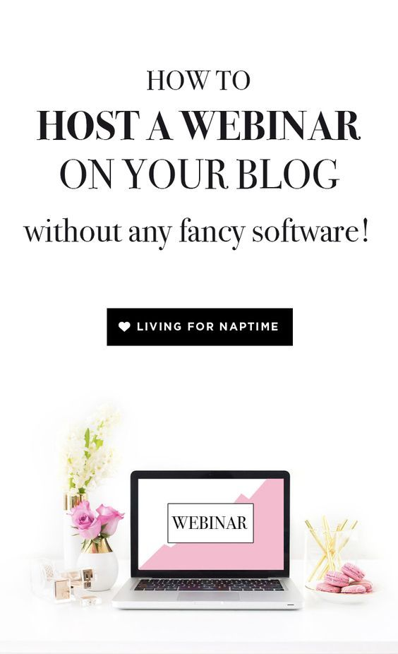 How To Host A Webinar On Your Blog Without Any Fancy Software Webinar Marketing Webinar Blogging Advice
