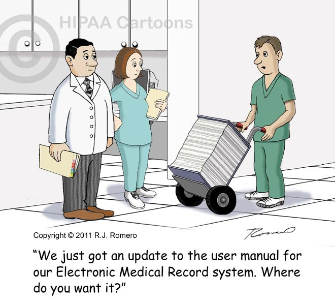 Electronic medical records cartoons. R. J. Romero | EHR & EMR Cartoons — HIPAA Cartoons.