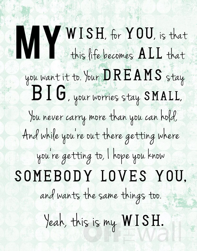 My Wish Lyrics By Rascal Flatts 11x14 Print 3 Color Choices 25 00 Via Etsy Be Yourself Quotes Quotes My Wish For You