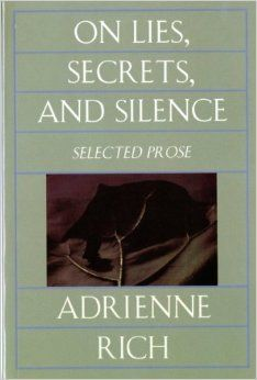 On Lies, Secrets, and Silence: Selected Prose 1966-1978: Adrienne Rich: 9780393312850: Amazon.com: Books