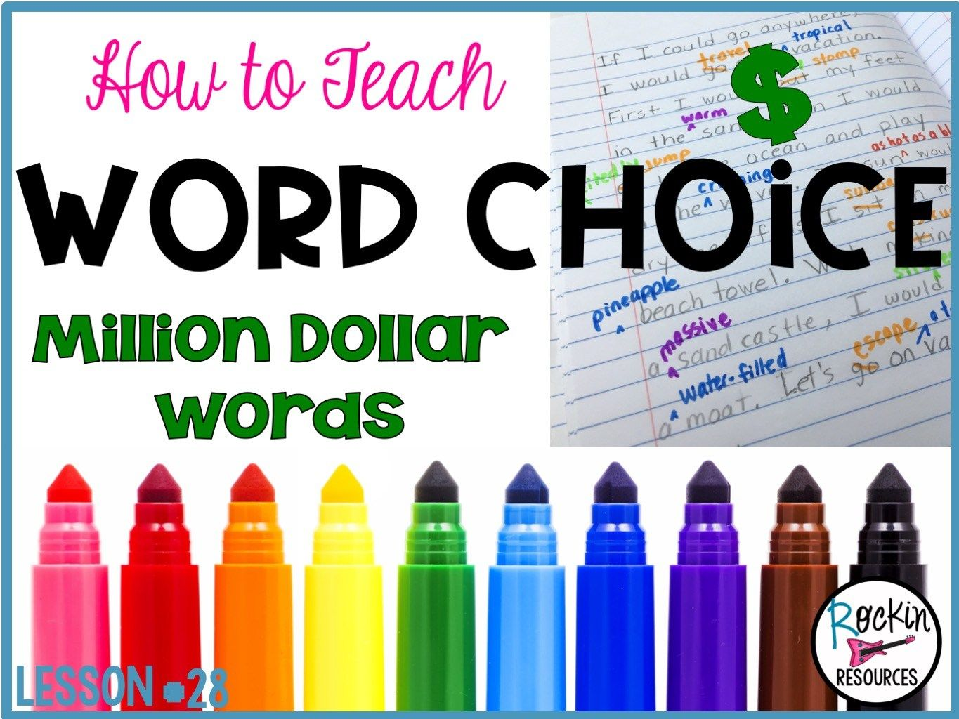 Writing Mini Lesson 28 Million Dollar Words Word Choice