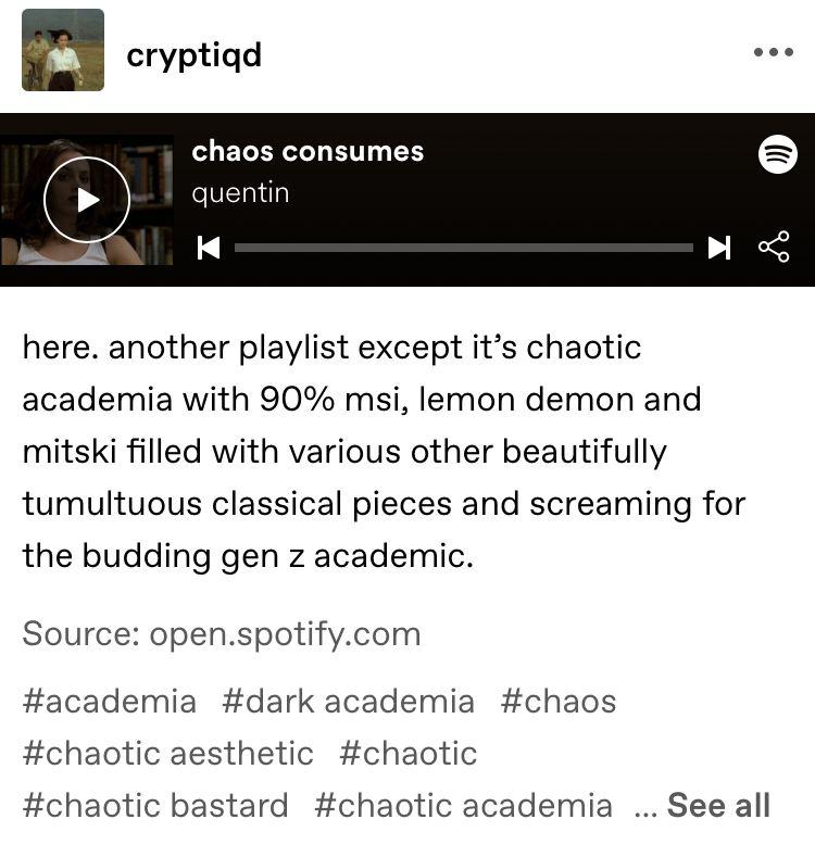 Chaotic Academia Mood Songs Aesthetic Songs Music Mood