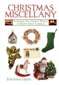 Christmas miscellany: everything you always wanted to know about Christmas