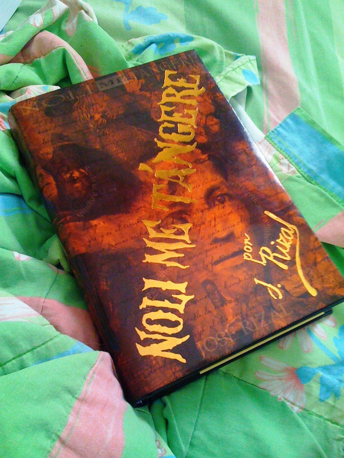Noli Me Tangere is a novel by