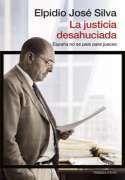 DescargarLa justicia desahuciada – José Elpidio Silva - [ EPUB / MOBI / FB2 / LIT / LRF / PDF ]