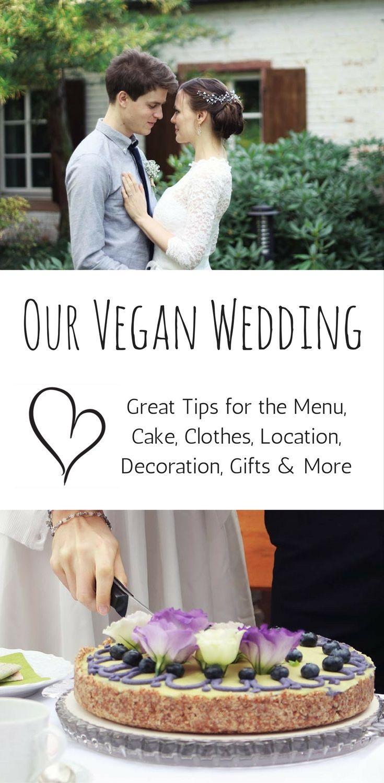 Photo of Unsere vegane Hochzeit: Kuchen, Kleidung, Menü, Lage & mehr