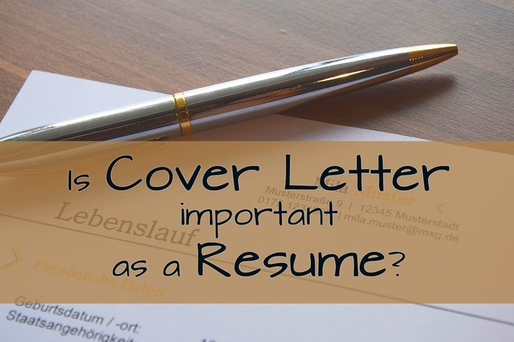 is cover letter important as a resume - Resume Cover Letter Importance