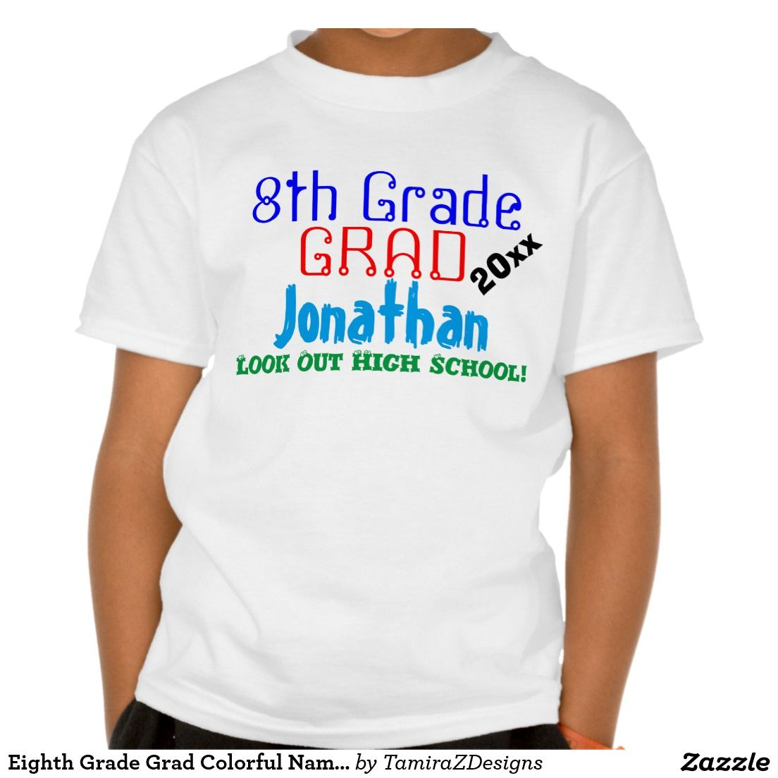 Funny Eighth Grade Graduation Blue Name T Shirt Zazzle Com T Shirt Costumes T Shirt Shirts