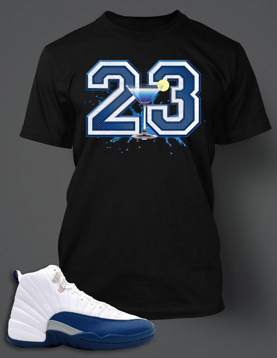 98da9376b37108 T Shirt To Match Retro Air Jordan 12 Shoe French Blue Custom Tee