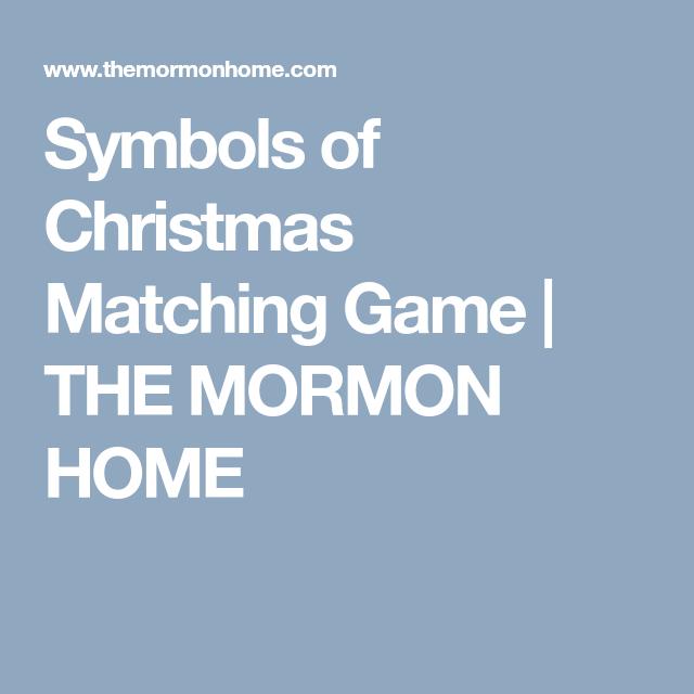 Symbols Of Christmas Matching Game The Mormon Home Christmas