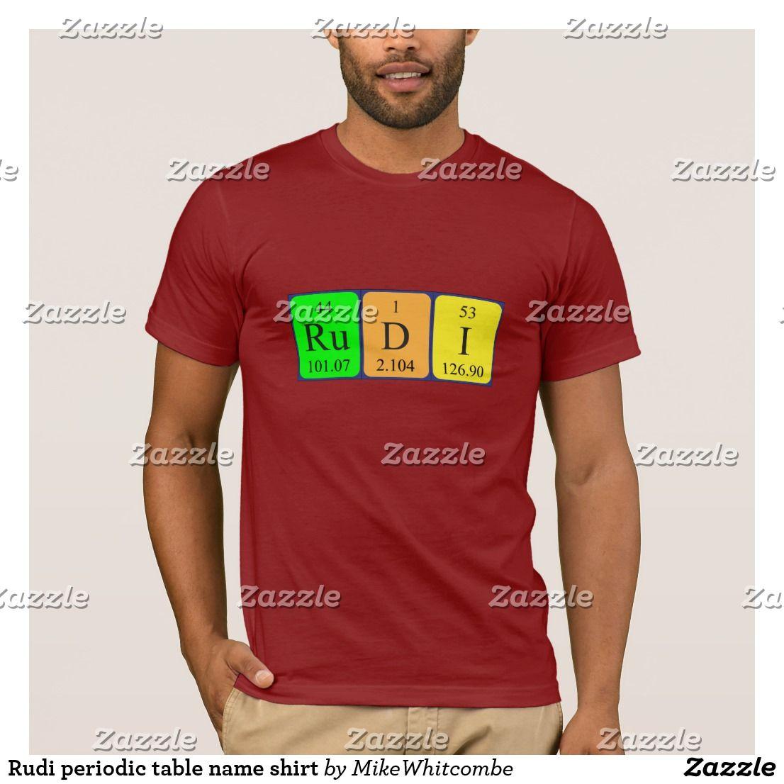 Rudi periodic table name shirt periodic table rudi periodic table name shirt urtaz Image collections