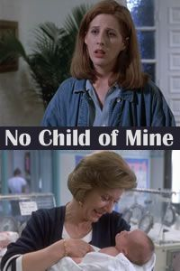 No Child of Mine (1993) Patty Duke stars as Lucille who tries to stop her daughter, Tammy (Tracy Nelson), from putting her son in a home for Down's Syndrome children having decided it would be best for the child and her family if he was with someone better prepared to give him the extra care needed