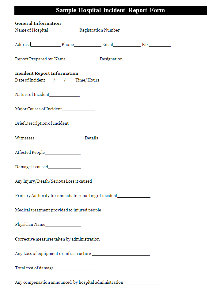 A Hospital Incident Report Form Is Usually Prepared To Report An Incident  Occurred In A Hospital  Patient Incident Report Form