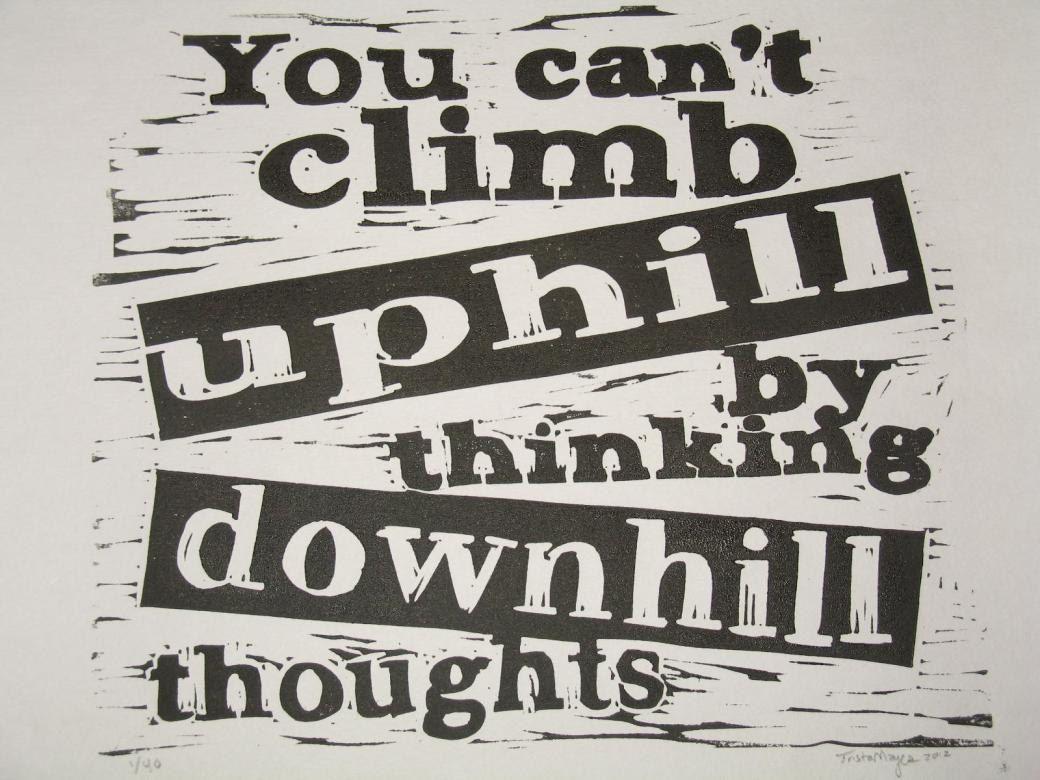 Climb uphill inspirational positive attitude quote hand