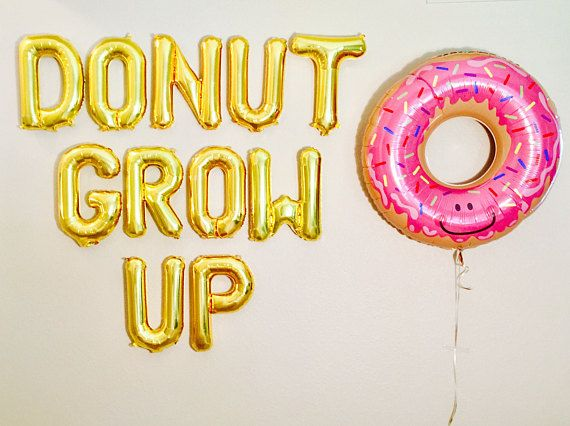 Donut Grow Up Balloon Letters Donut Banner Donut Party