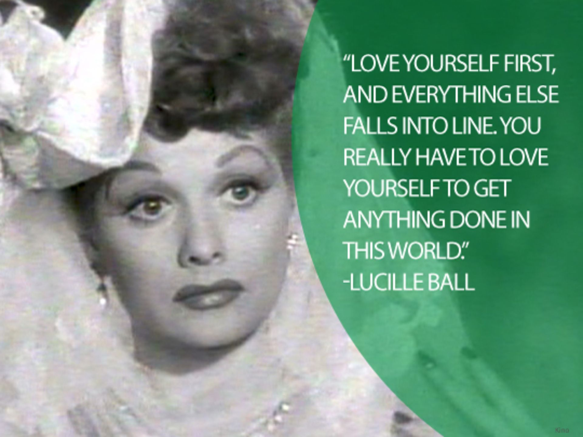 Quotes By Famous Women Lucille Ball Was Best Known For Her Role In Tv Show 'i Love Lucy