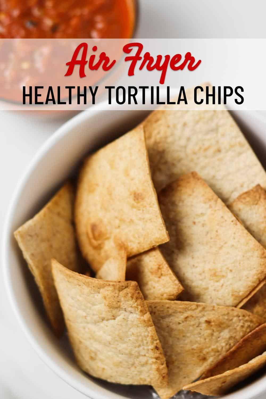 Air Fryer Tortilla Chips Recipe In 2021 Homemade Tortilla Chips Homemade Tortillas Tortilla Chips