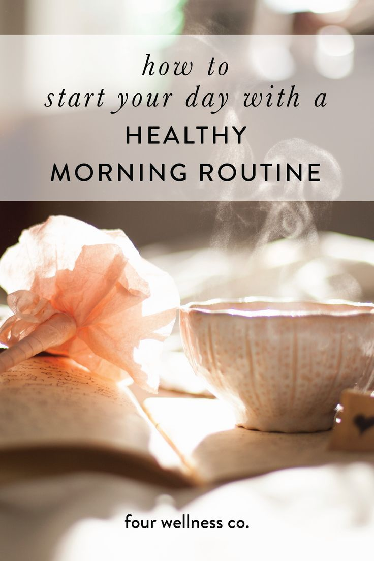 Start Your Day with a Healthy Morning Routine #morningroutine