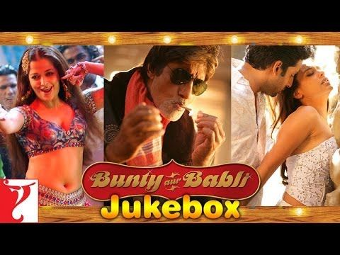 Bunty Aur Babli Full Song Audio Jukebox Bollywood Movie Songs Movie Songs Jukebox