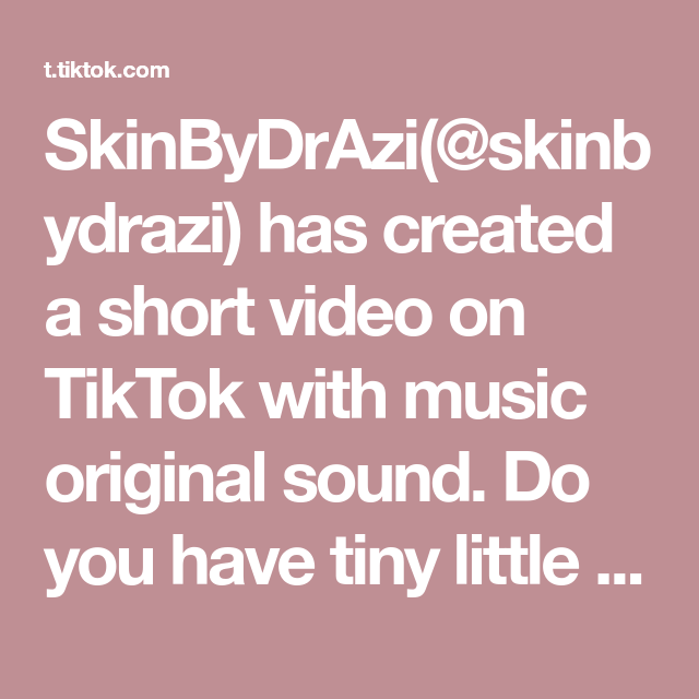 Skinbydrazi Skinbydrazi Has Created A Short Video On Tiktok With Music Original Sound Do You Have Tiny Little Bumps On Your Forehead Skincheck Fungalacne
