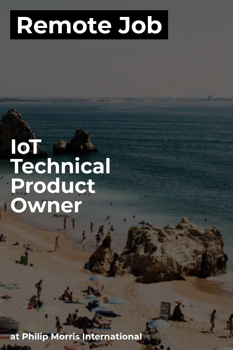 Remote IoT Technical Product Owner at Philip Morris