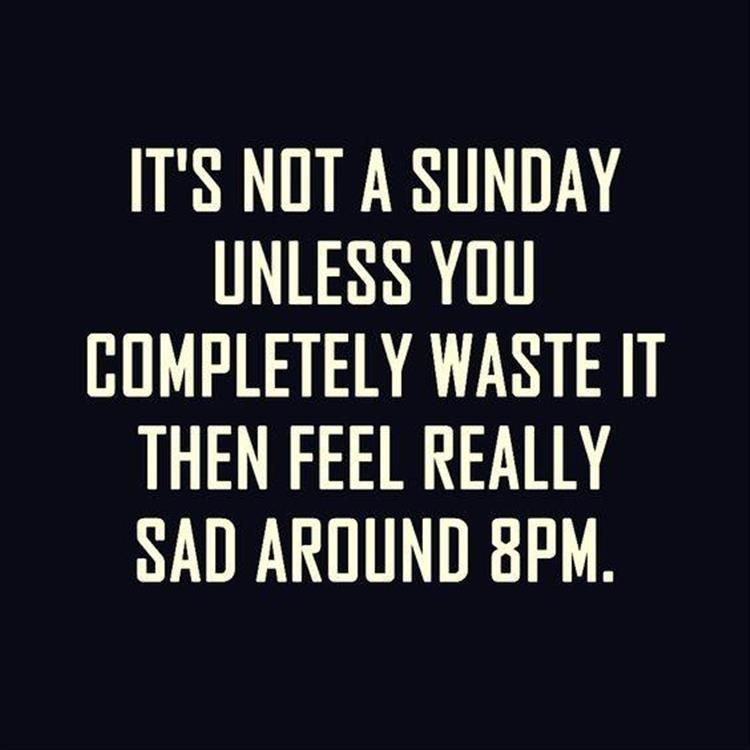 20 Sunday Night Memes That Sum Up The Weekend Ending Funny Gallery Laughter Quotes Funny Sunday Quotes Funny Saturday Quotes Funny