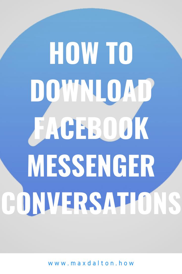 How to Download Facebook Messenger Conversations