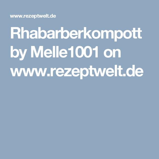 Rhabarberkompott by Melle1001 on www.rezeptwelt.de