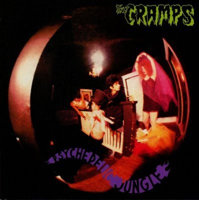 The Cramps - Psychedelic Jungle (1981)