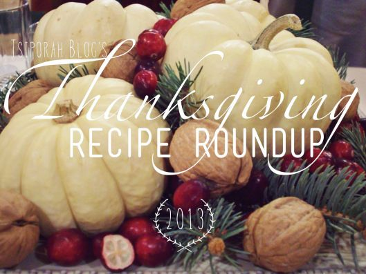 Thanksgiving Recipe Round Up 2013 #holidays