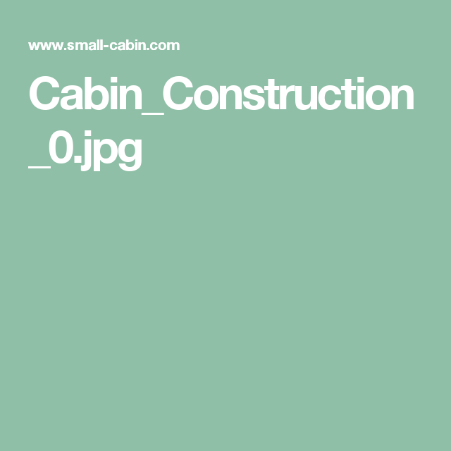 Cabin_Construction_0.jpg