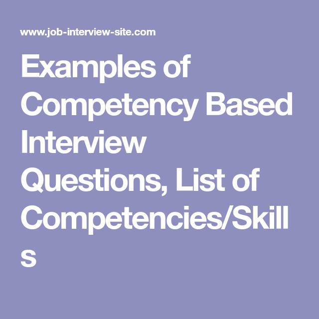 Examples Of Competency Based Interview Questions List Of