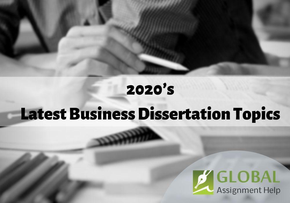 2020 S Latest Busines Dissertation Topic Topics Accounting Ideas Idea
