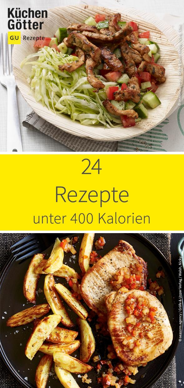 24 Rezepte unter 400 Kalorien