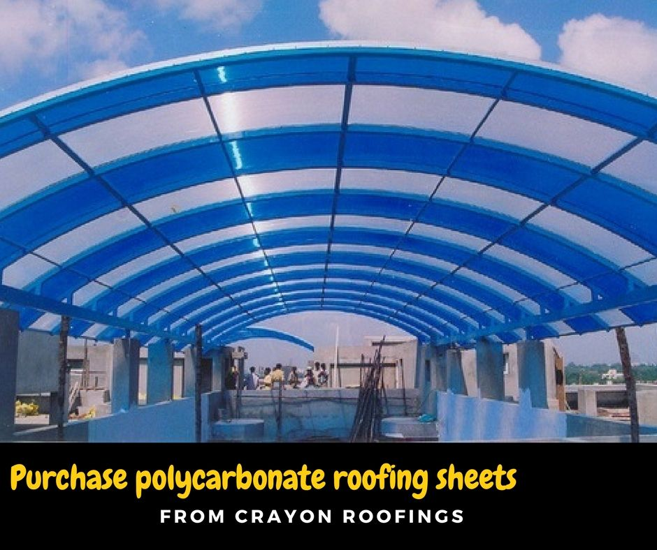 Purchase The Polycarbonate Roofing Sheets In Chennai For The Best Price Crayon Roofings Structures Provide The High Quality Ro Roofing Sheets Roofing Sheets