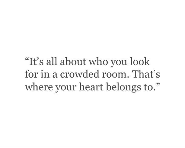 The Room Quotes | But Even In That Crowded Room It S Like We Re The Only Two Souls