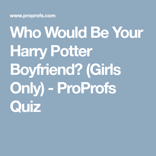 harry potter girls only quizzes