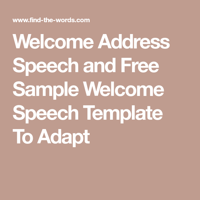 Welcome Address Speech And Free Sample Welcome Speech Template To