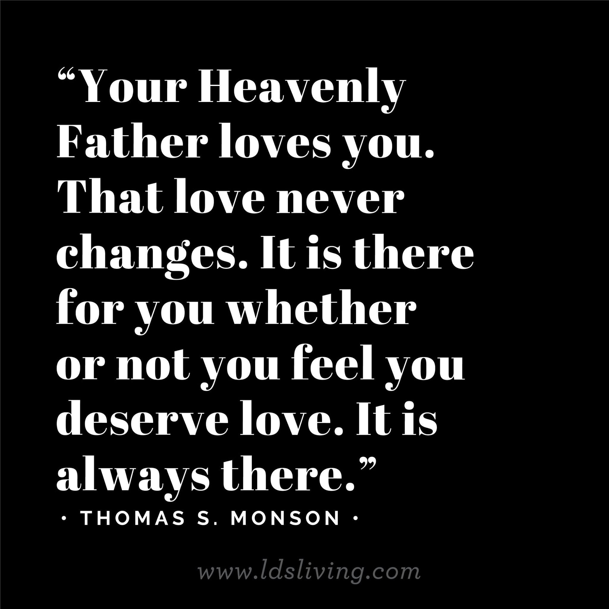 Religious Quotes About Love 23 Of Our Favorite Quotes From President Monson  President Monson
