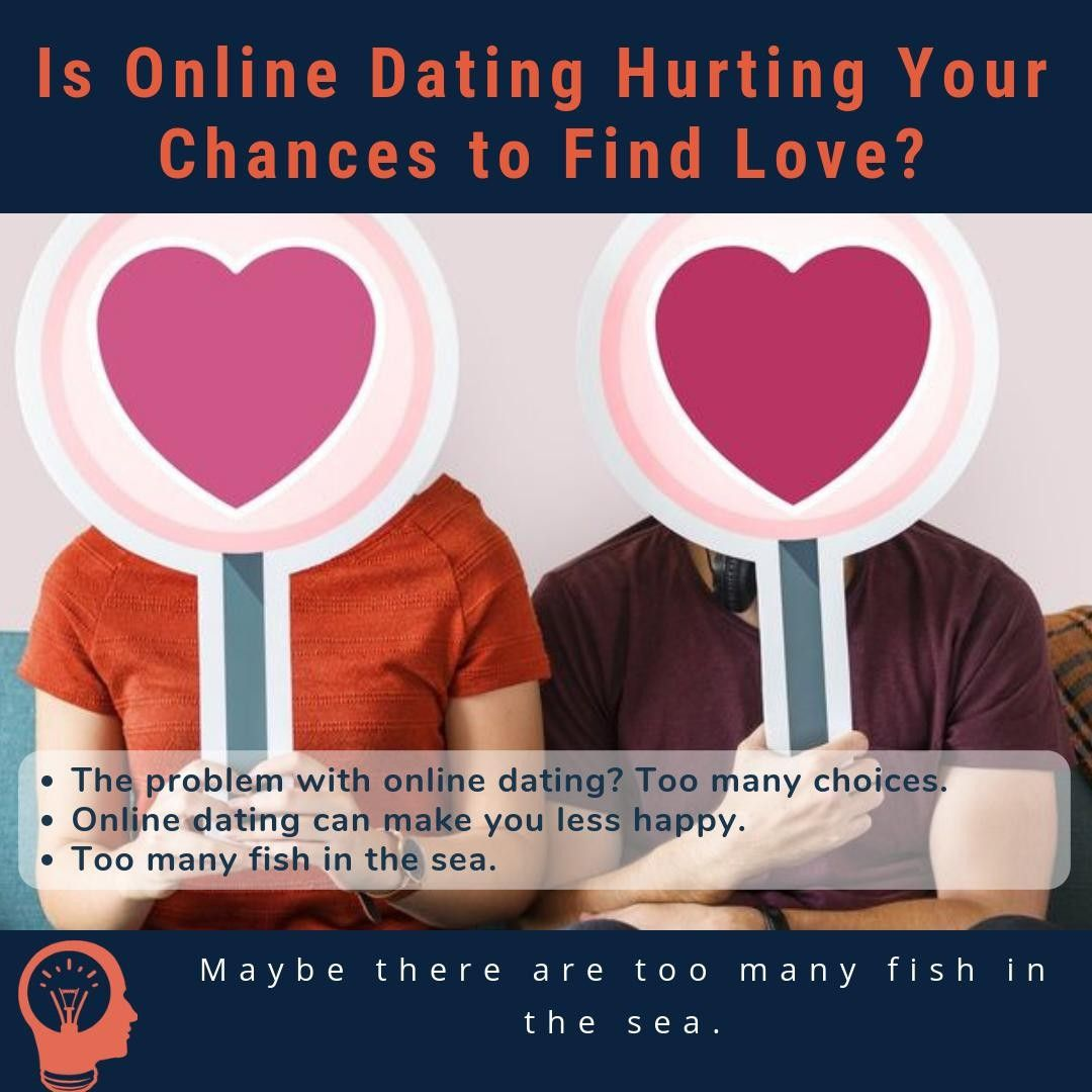 online dating too much choice