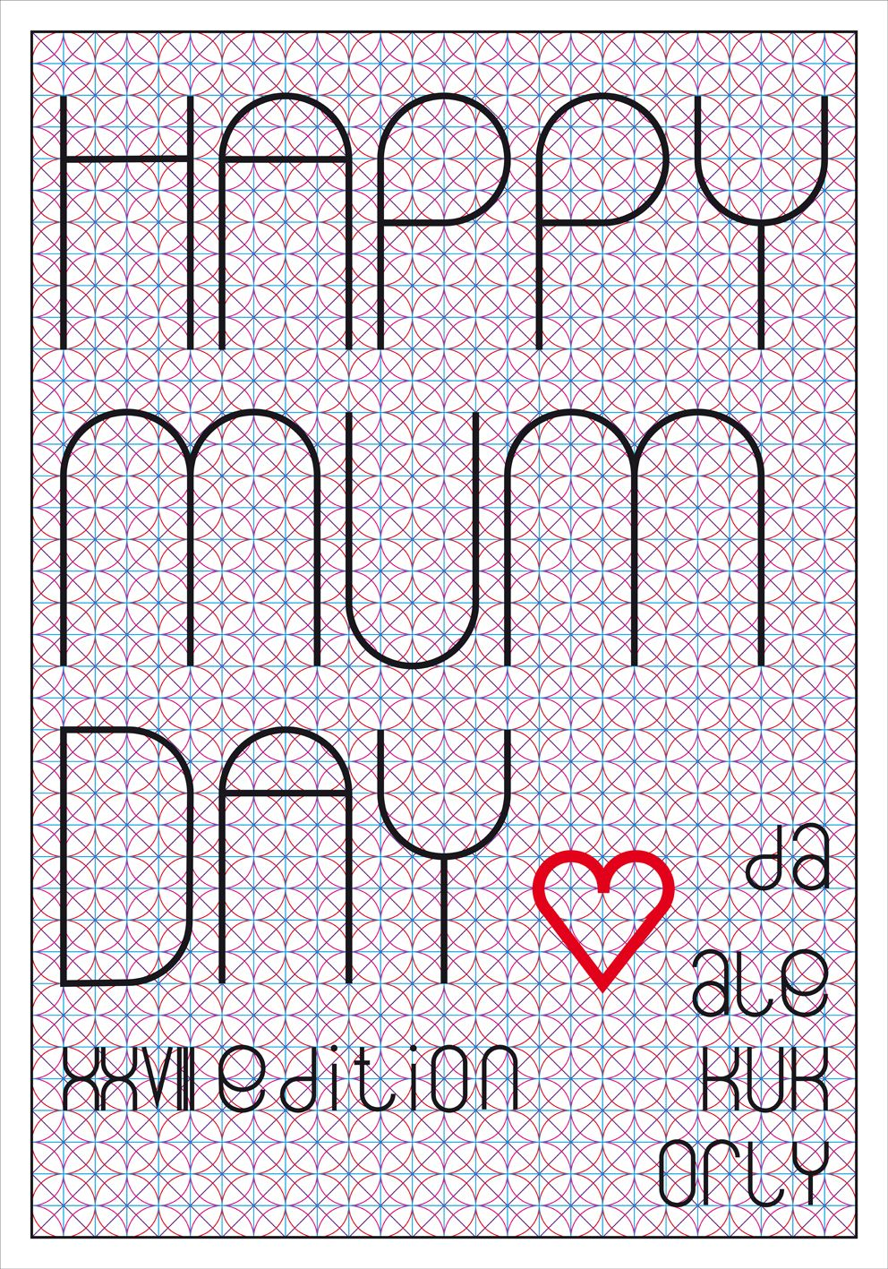 HAPPY MUM DAY XXVIII edition