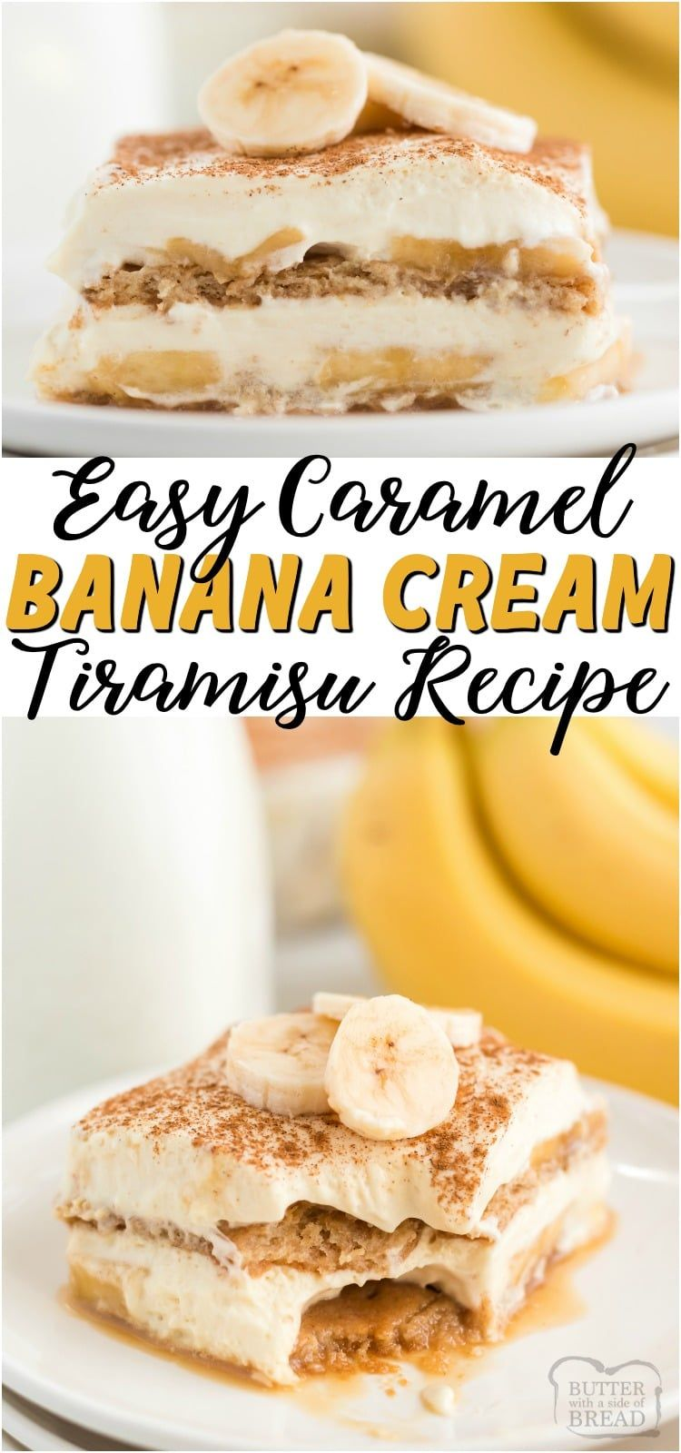 CARAMEL BANANA CREAM LAYERED DESSERT – Butter with a Side of Bread